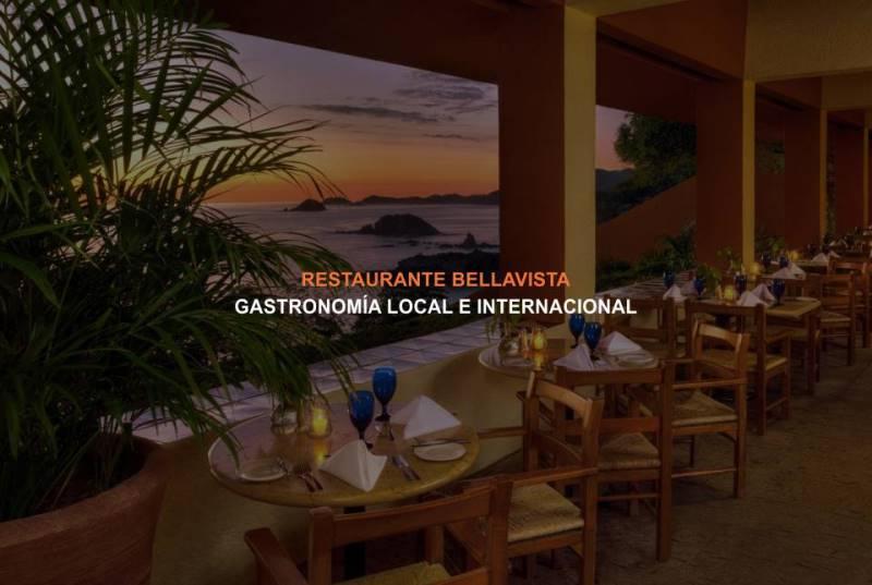 Restaurante Bellavista del Hotel Brisas Ixtapa: con impresionante vista al mar la gastronomía local e internacional