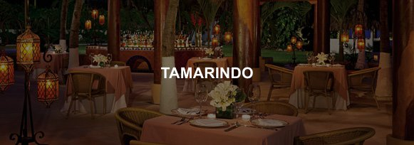 Hotel Sunscape Ixtapa Restaurante TAMARINDO, Auténtica cocina mexicana servida en un ambiente muy distintivo